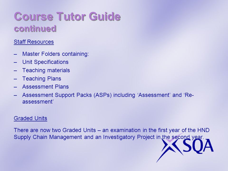 Course Tutor Guide continued