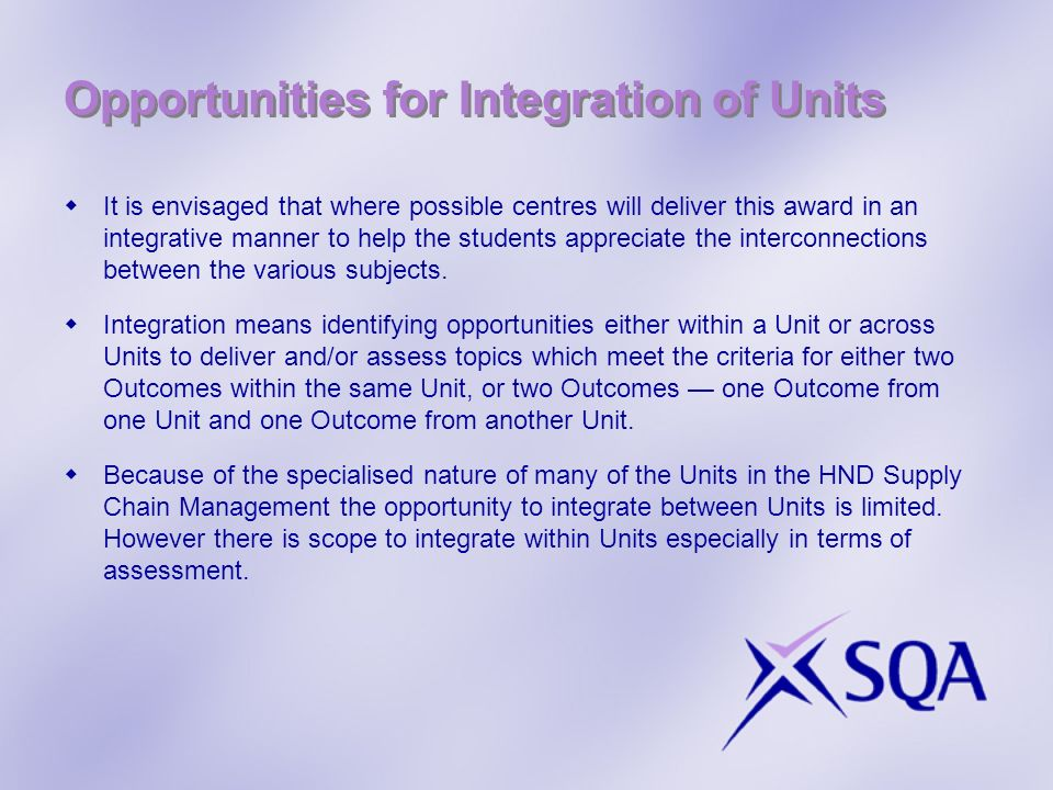 Opportunities for Integration of Units