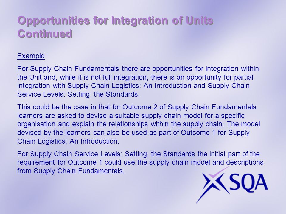Opportunities for Integration of Units Continued
