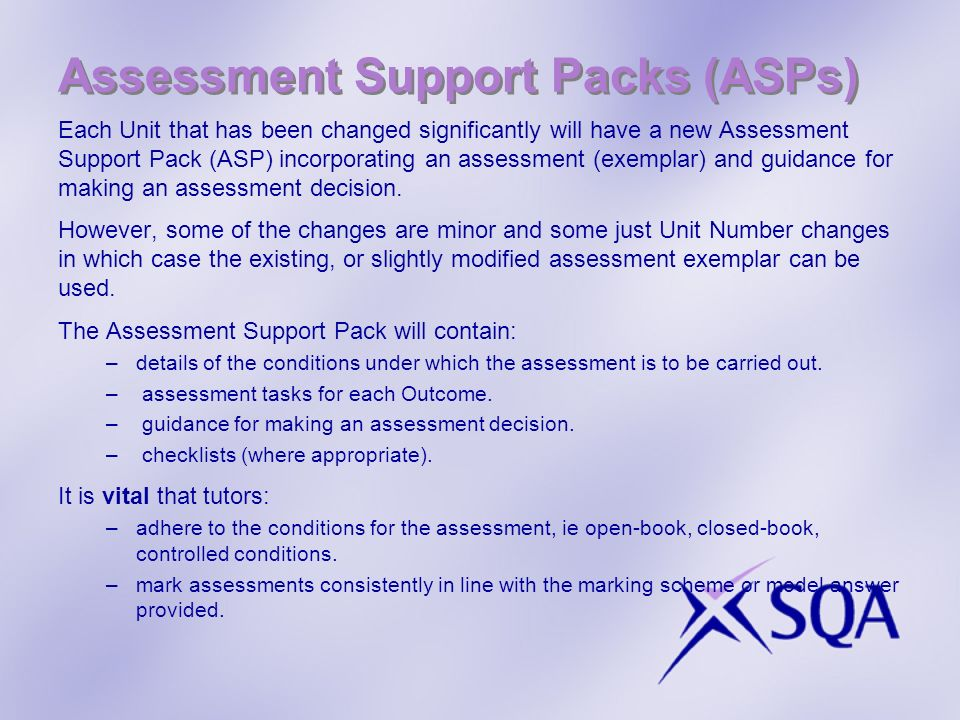 Assessment Support Packs (ASPs)