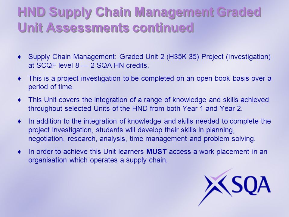 HND Supply Chain Management Graded Unit Assessments continued