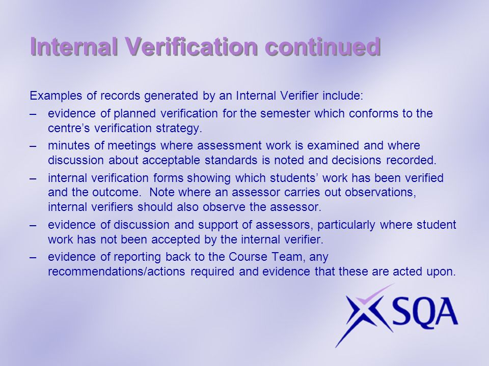 Internal Verification continued