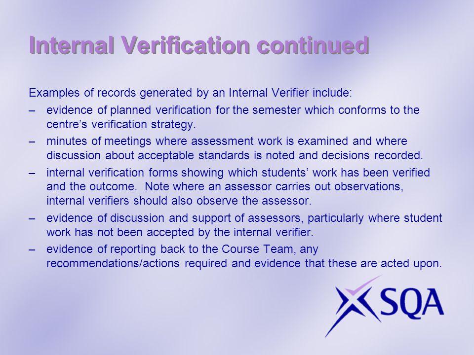 Internal Verification continued