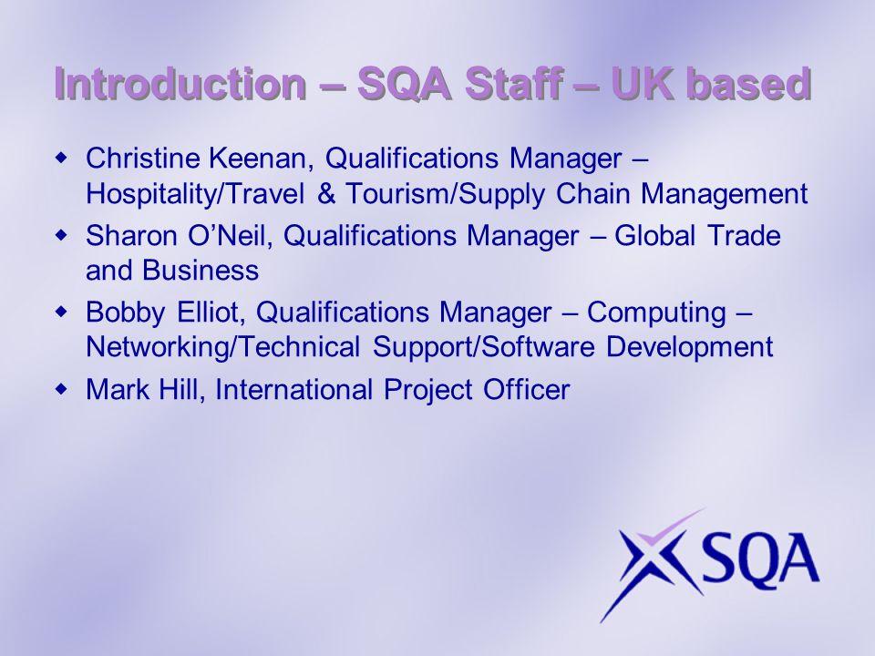 Introduction – SQA Staff – UK based
