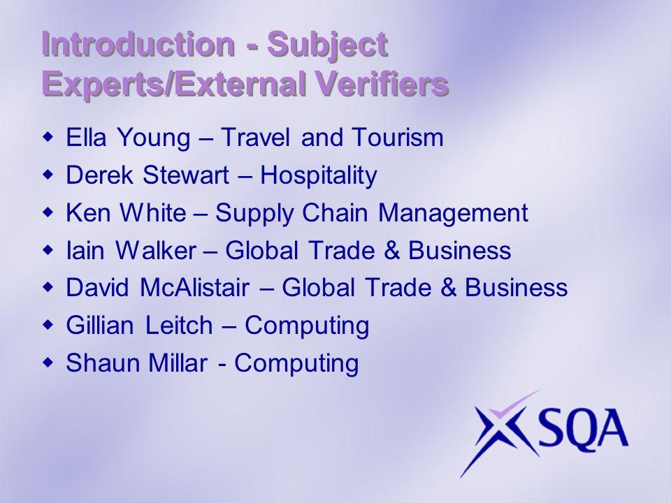 Introduction - Subject Experts/External Verifiers