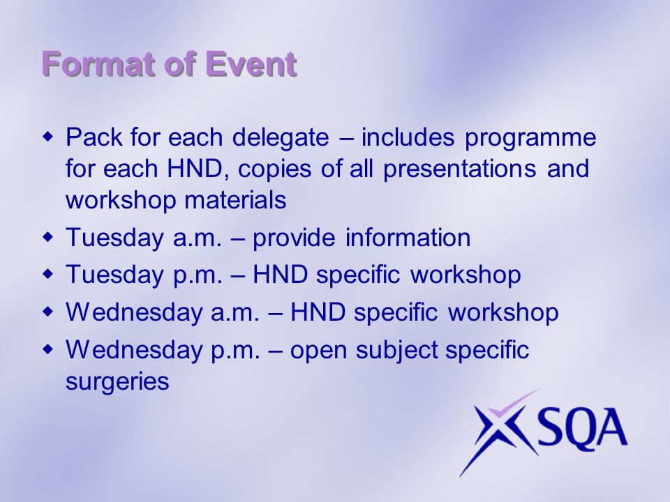 Format of EventPack for each delegate – includes programme for each HND, copies of all presentations and workshop materials.