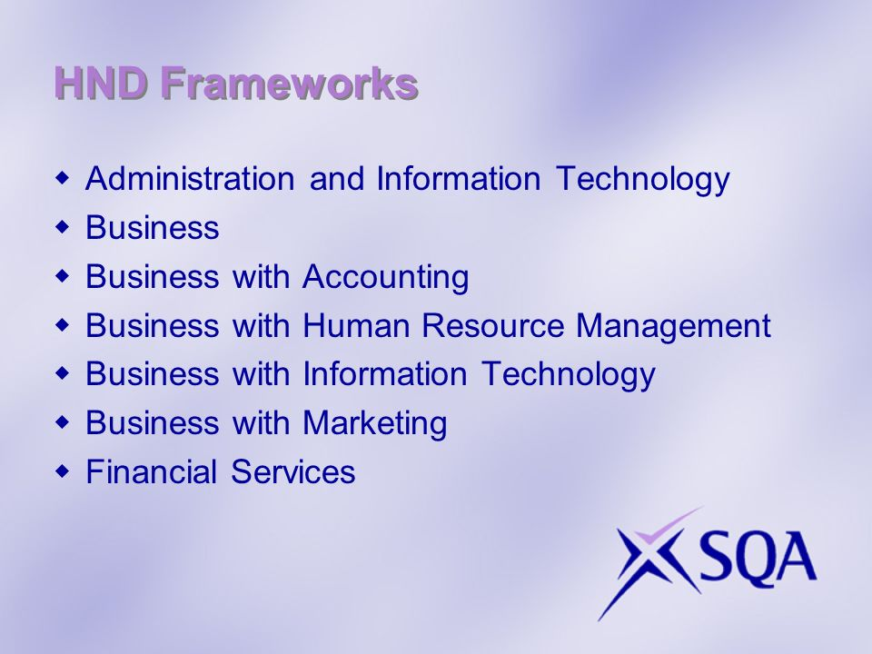 HND Frameworks Administration and Information Technology Business