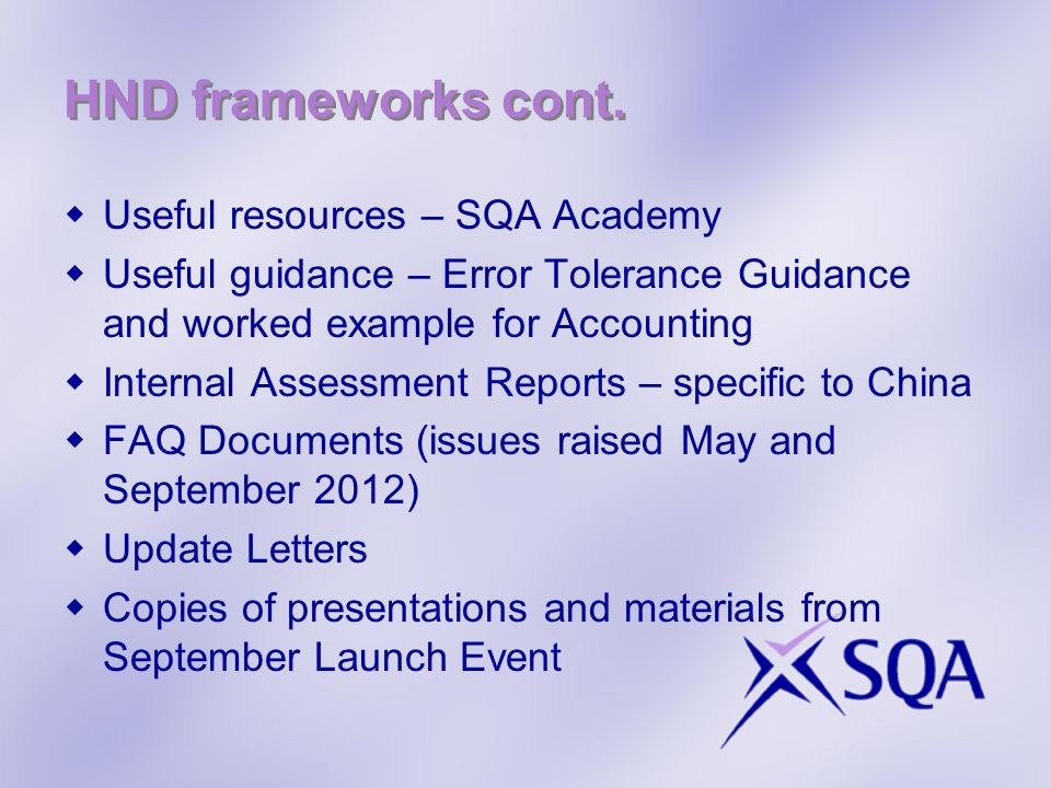HND frameworks cont. Useful resources – SQA Academy