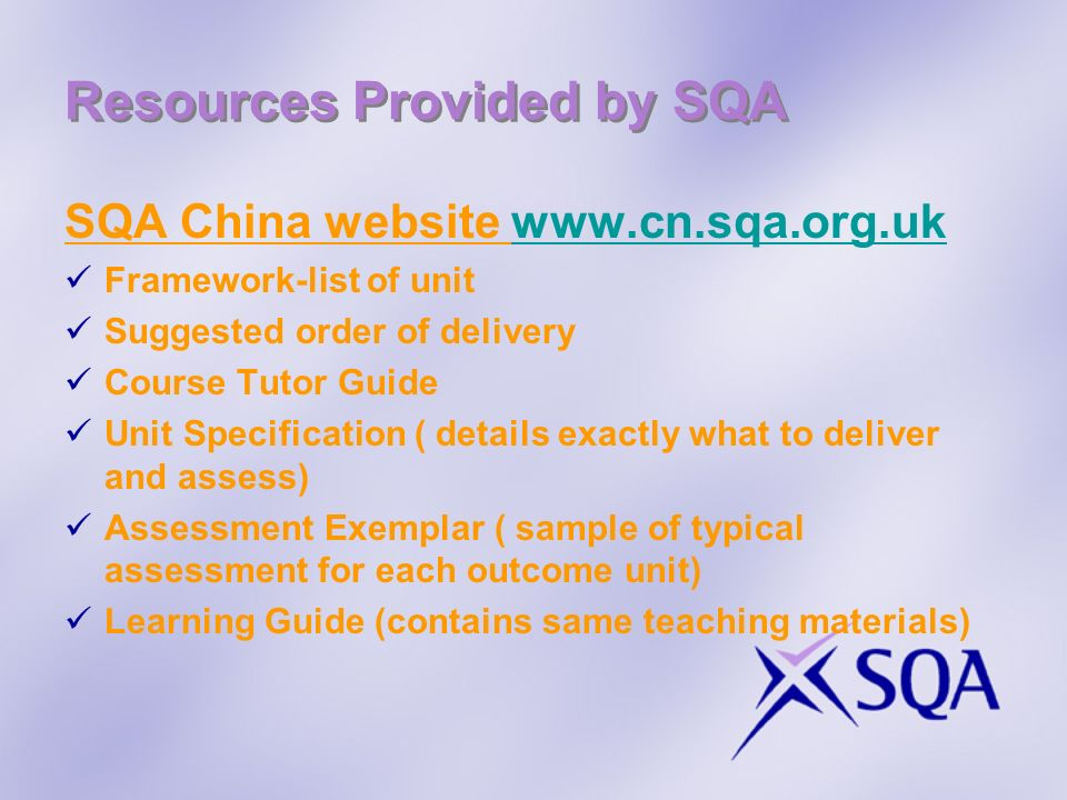 Resources Provided by SQA