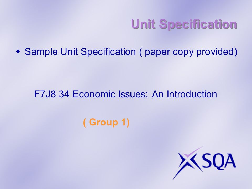 Unit Specification Sample Unit Specification ( paper copy provided)