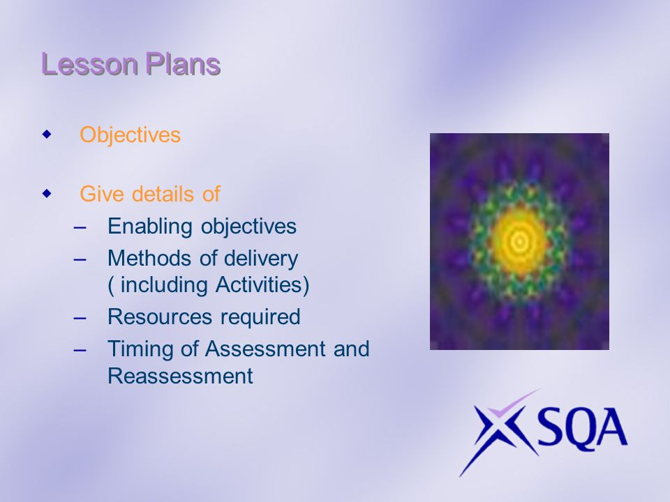 Lesson Plans Objectives Give details of Enabling objectives