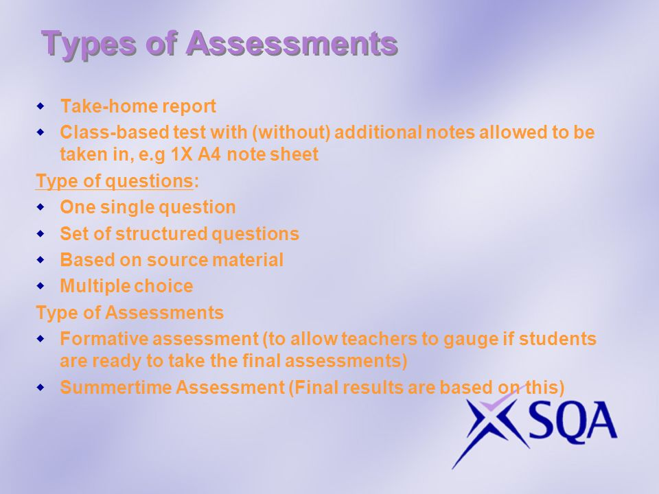 Types of Assessments Take-home report