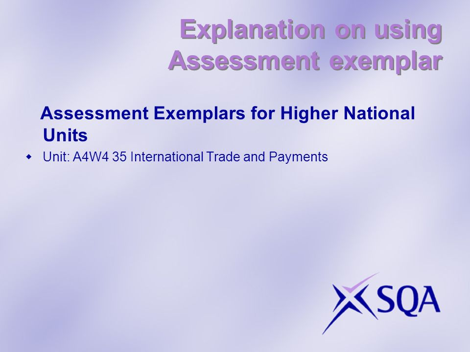 Explanation on using Assessment exemplar