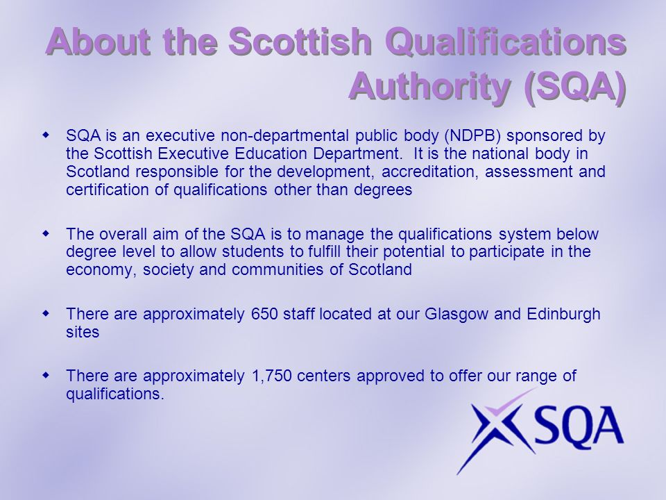 About the Scottish Qualifications Authority (SQA)
