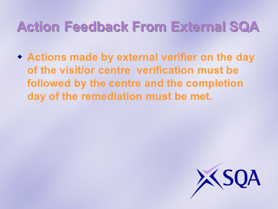 Action Feedback From External SQA