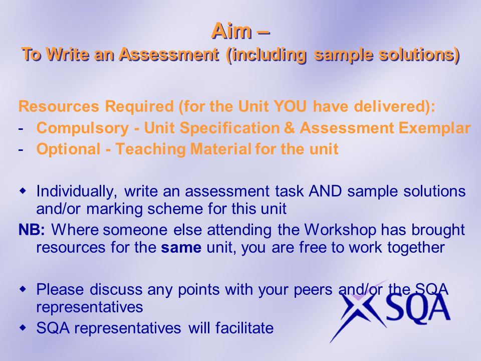 To Write an Assessment (including sample solutions)
