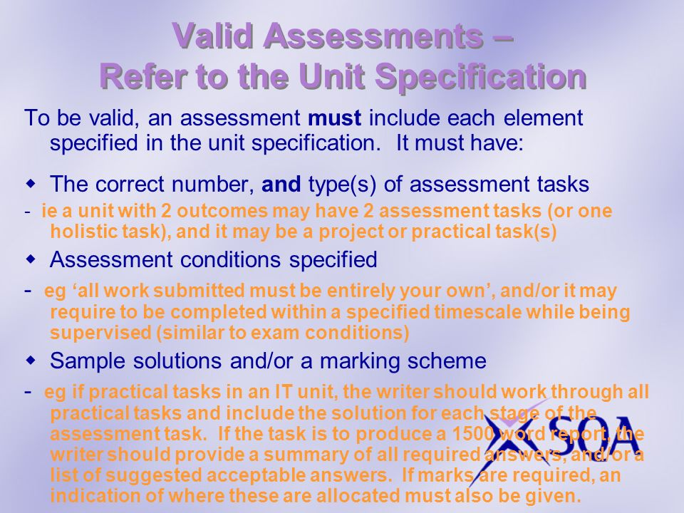 Valid Assessments – Refer to the Unit Specification