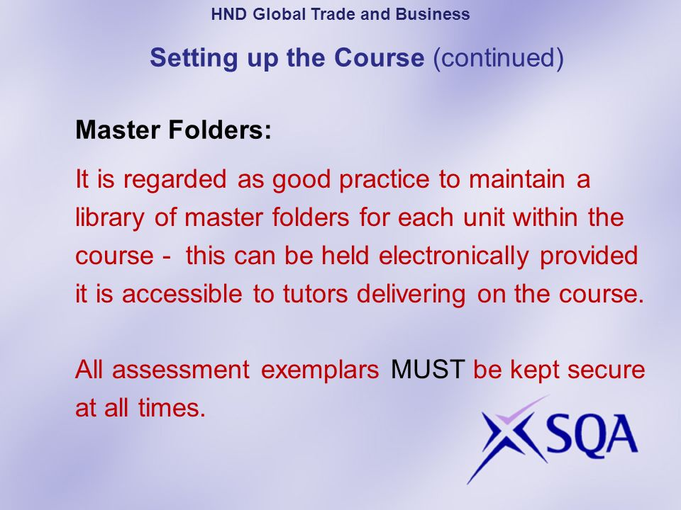 Setting up the Course (continued) Master Folders: