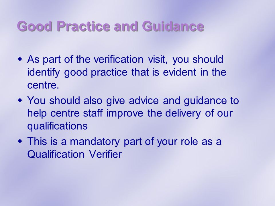 Good Practice and Guidance