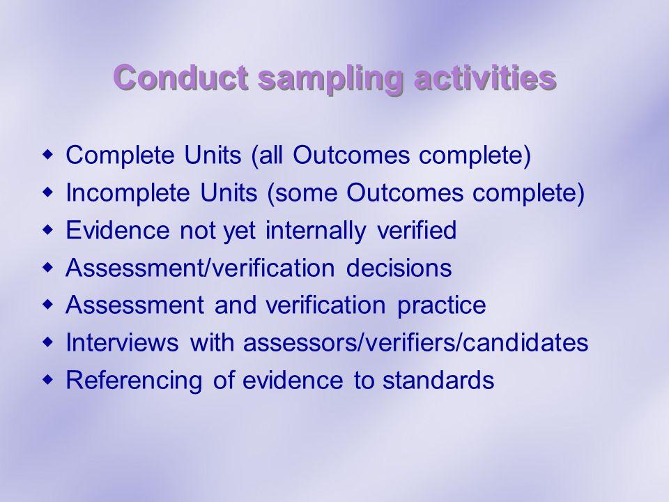 Conduct sampling activities