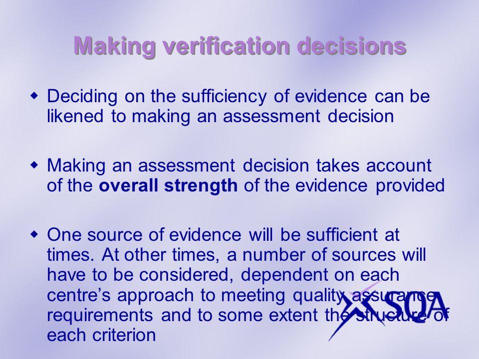 Making verification decisions