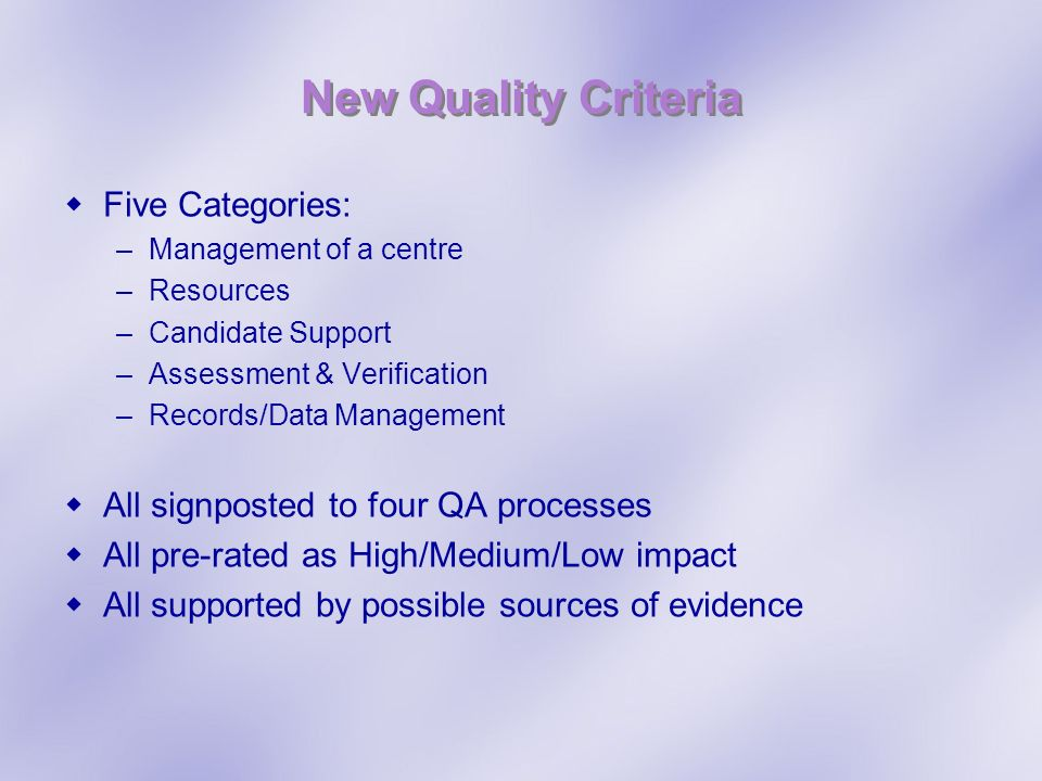 New Quality Criteria Five Categories: