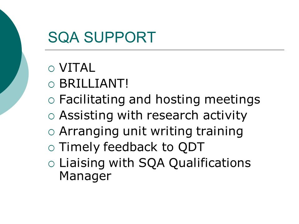 SQA SUPPORT VITAL BRILLIANT! Facilitating and hosting meetings