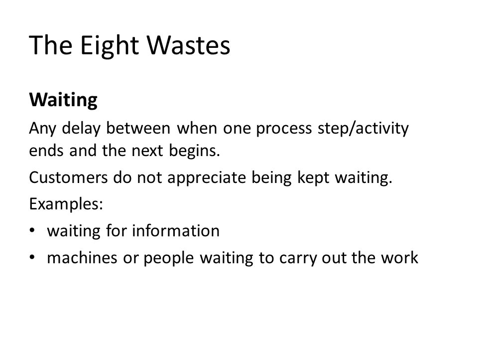 The Eight Wastes Waiting