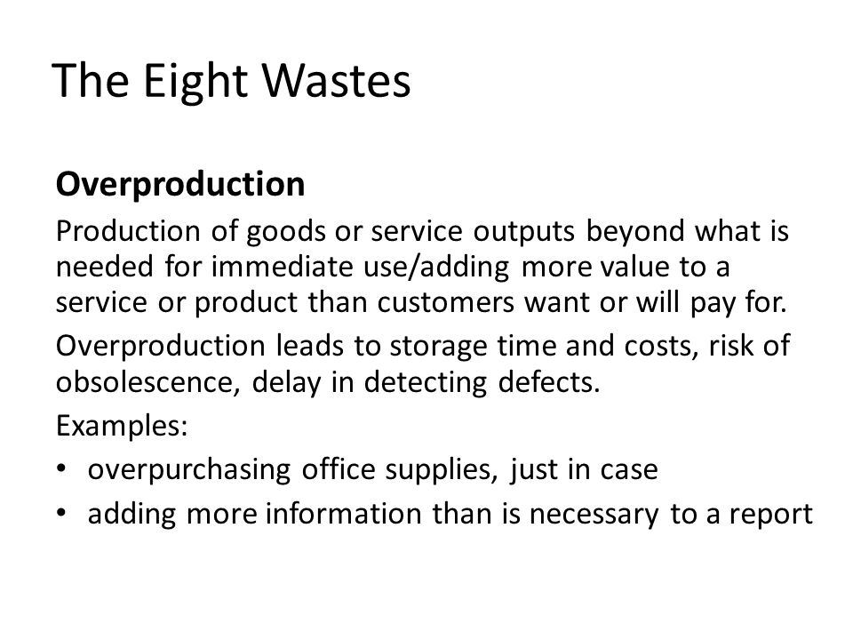 The Eight Wastes Overproduction
