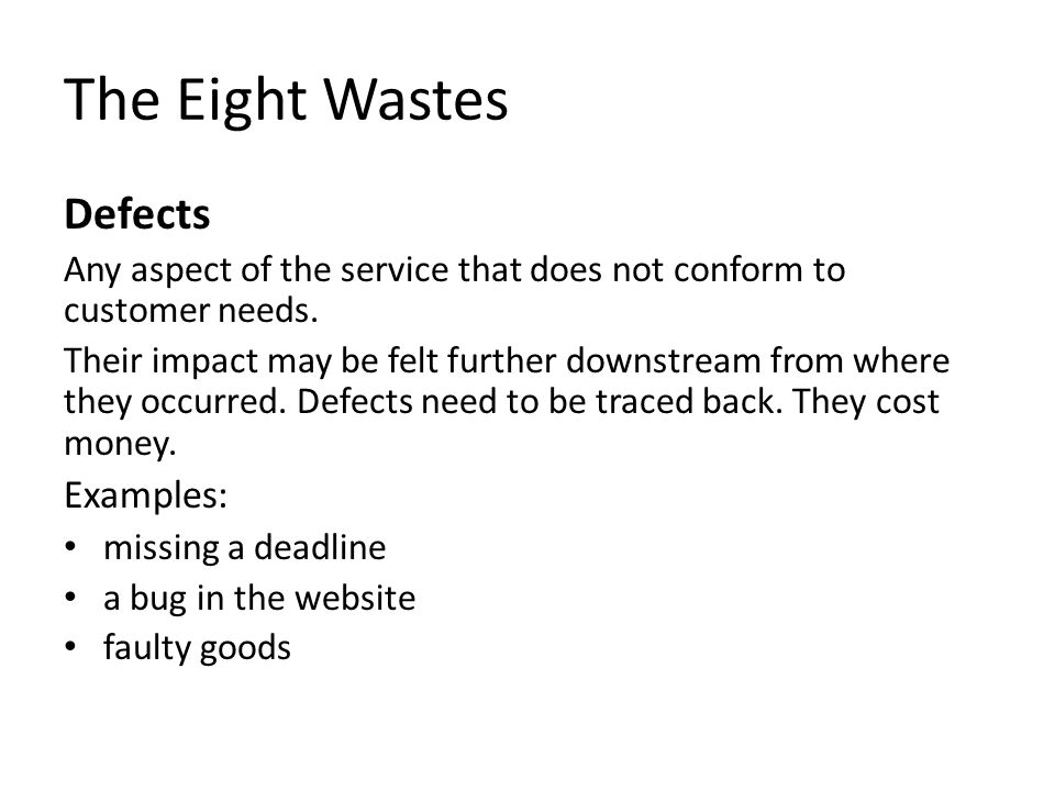 The Eight Wastes Defects Examples:
