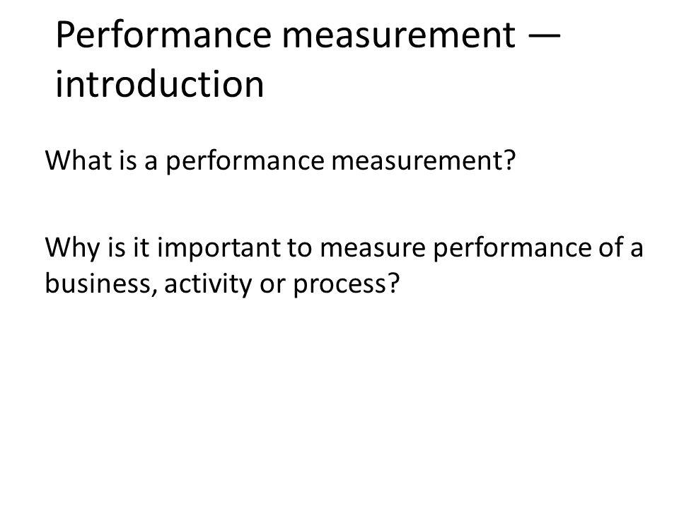 Performance measurement — introduction