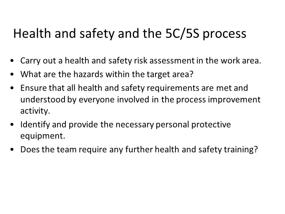 Health and safety and the 5C/5S process