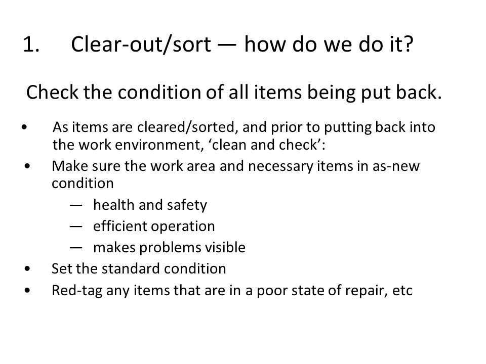1. Clear-out/sort — how do we do it