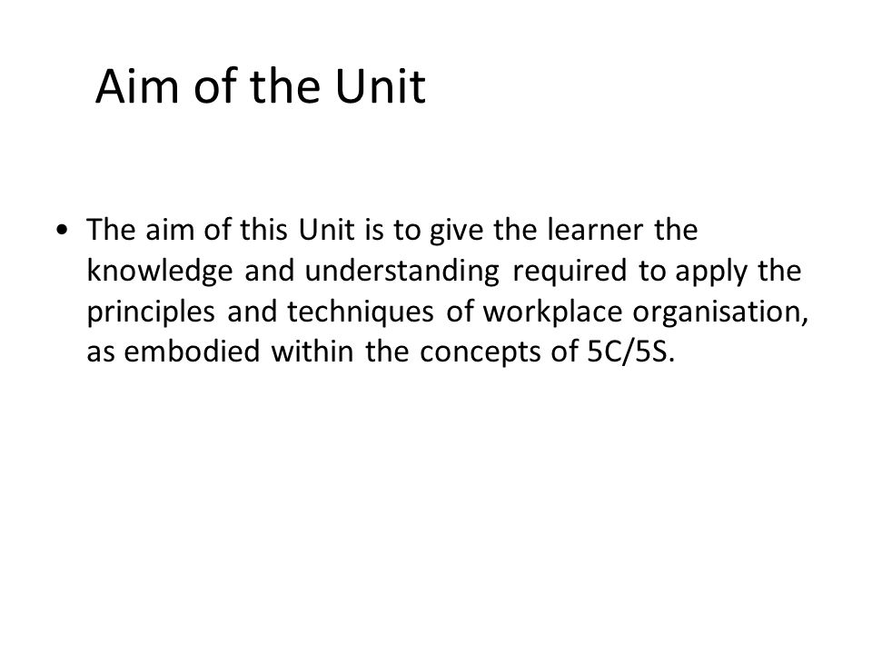 Aim of the Unit