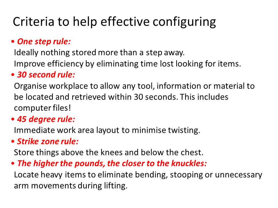 Criteria to help effective configuring