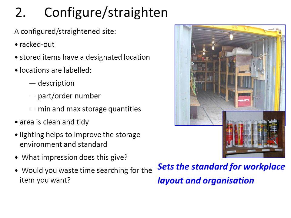 2. Configure/straighten