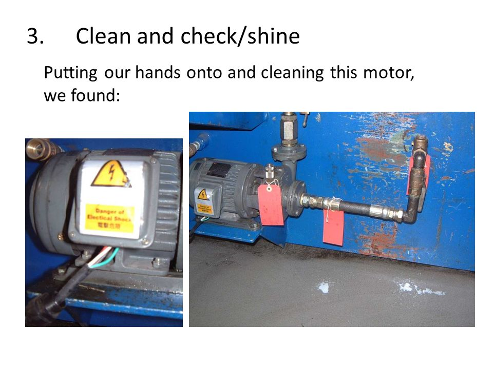 3. Clean and check/shine Putting our hands onto and cleaning this motor, we found: