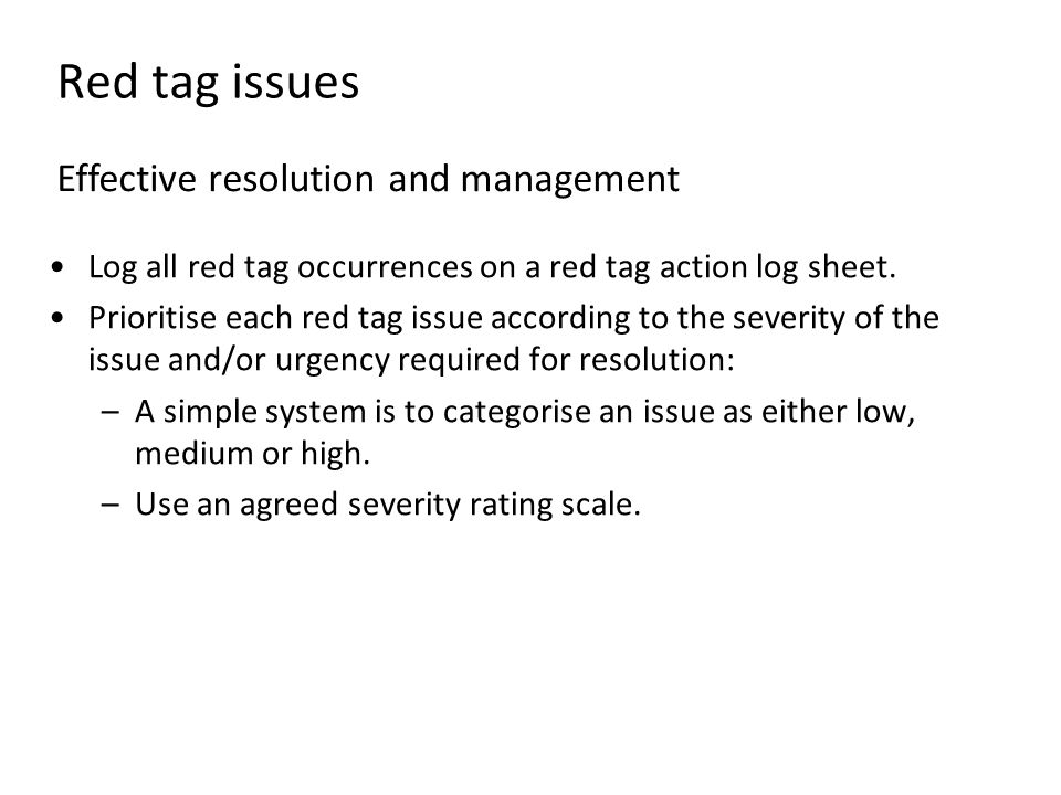 Red tag issues Effective resolution and management