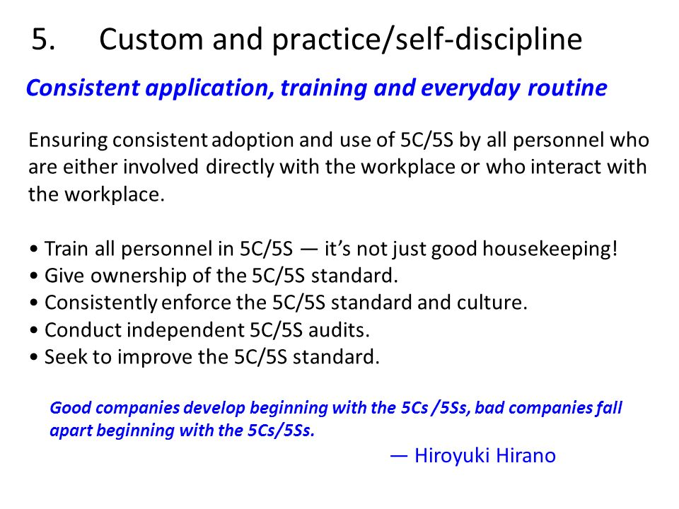 5. Custom and practice/self-discipline