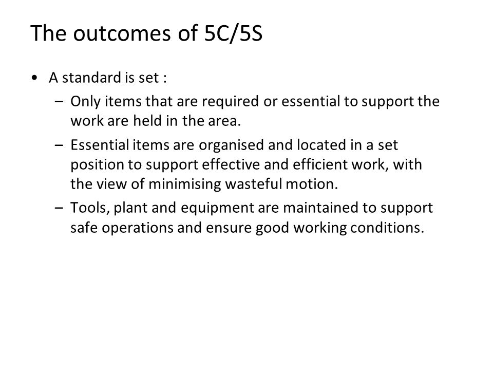 The outcomes of 5C/5S A standard is set :