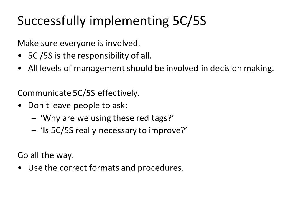Successfully implementing 5C/5S