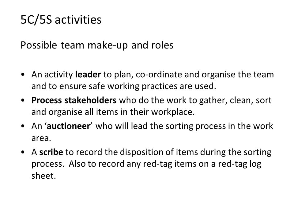 5C/5S activities Possible team make-up and roles