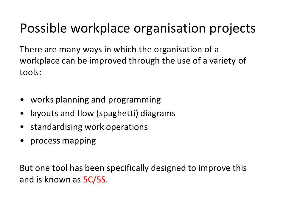 Possible workplace organisation projects