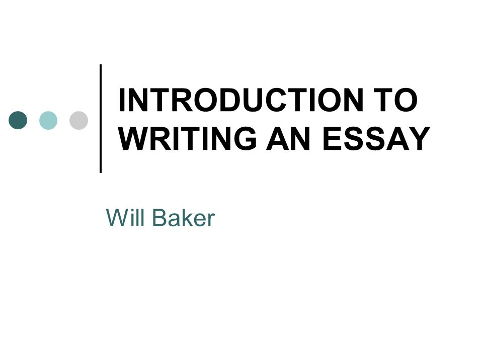 Introduction to essay writing ppt