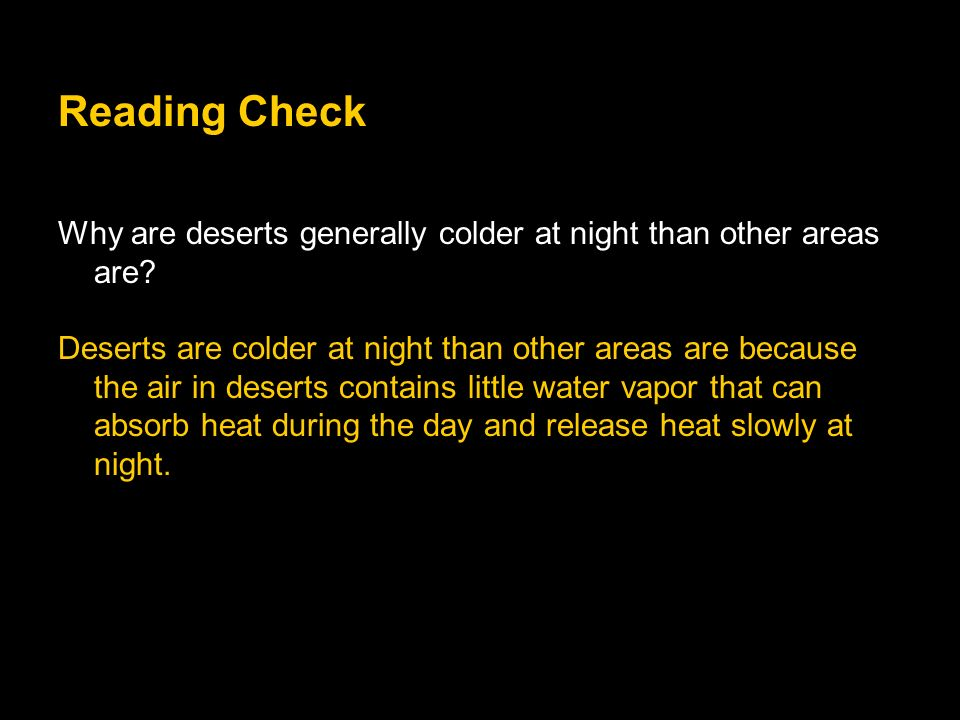 Reading Check Why are deserts generally colder at night than other areas are