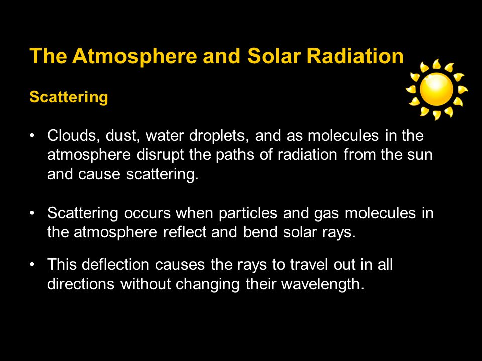 The Atmosphere and Solar Radiation