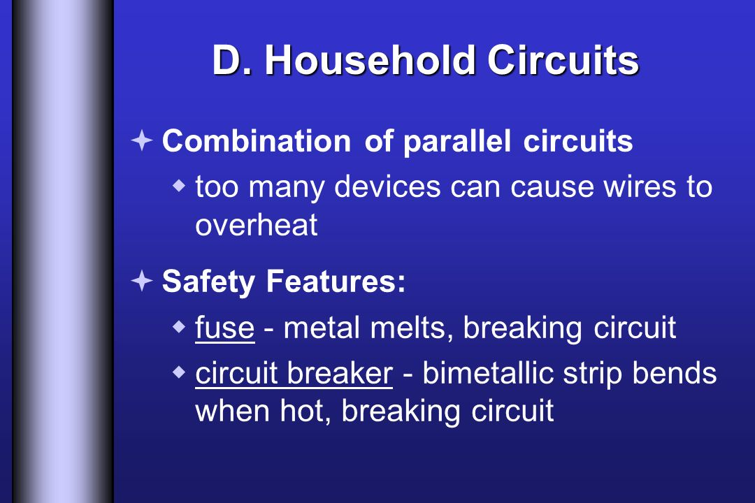 D. Household Circuits Combination of parallel circuits