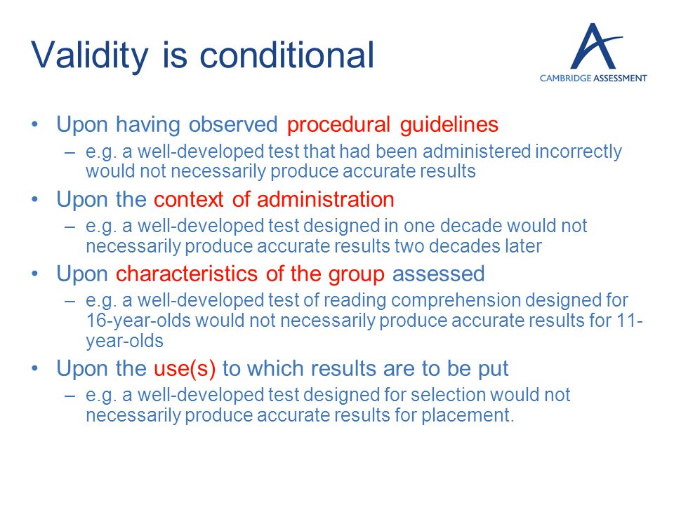 Validity is conditional