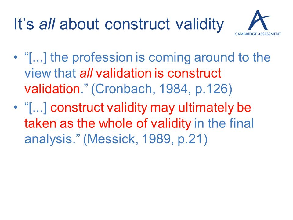 It's all about construct validity