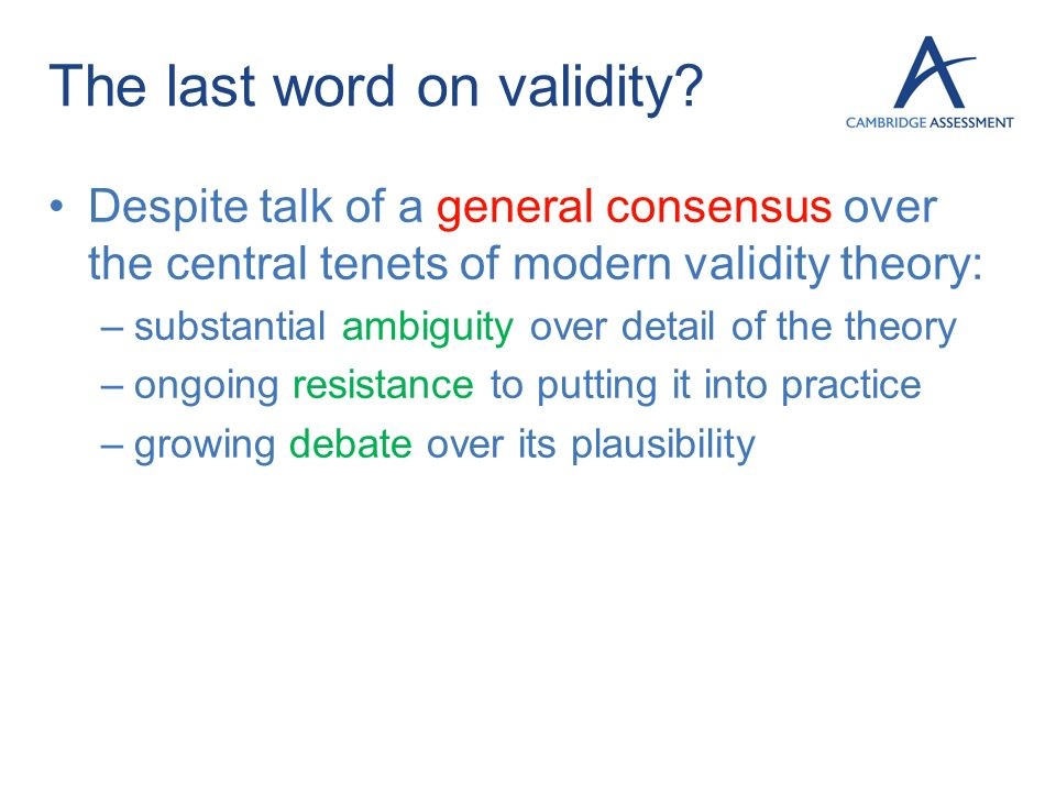 The last word on validity